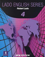 Lado English Series : Level 4 Student's Book - Robert Lado