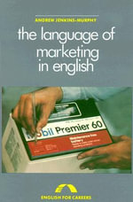 The Language of Marketing in English - Andrew Jenkins-Murphy