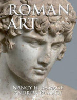 Roman Art : Romulus to Constantine: 5th edition, 2008  - Nancy H. Ramage