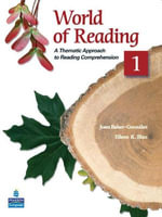 World of Reading: Level 1 : A Thematic Approach to Reading Comprehension - Joan Baker-Gonzalez