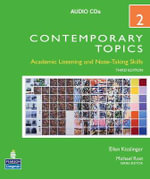 Contemporary Topics 2 : Academic Listening and Note-taking Skills: High Intermediate - Ellen Kisslinger