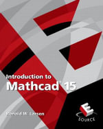 Introduction to Mathcad 15 - Ronald W. Larsen