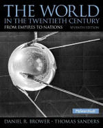 The World in the Twentieth Century - Daniel R. Brower