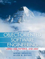Object Oriented Software Engineering Using UML, Patterns, and Java : Using Uml, Patterns, and Java - Bernd Bruegge