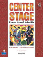 Center Stage 4 Lstp Package W/ Self-Study CD-ROM : Express Yourself in English - Samuela Eckstut