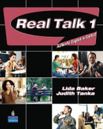 Real Talk 1 : Authentic English in Context (student Book and Classroom Audio CD) - Lida R. Baker