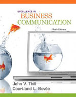 Excellence in Business Communication - John V. Thill