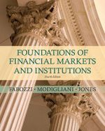 Foundations of Financial Markets and Institutions - Frank J. Fabozzi