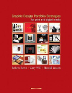 Graphic Design Portfolio Strategies for Print and Digital Media - Robert Rowe