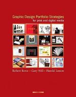 Graphic Design Portfolio Strategies for Print and Digital Media - Robert Rowe