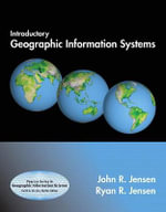 Introductory Geographic Information Systems : Prentice Hall Series in Geographic Information Science - John R. Jensen