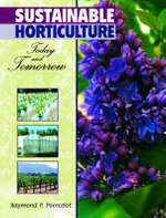 Sustainable Horticulture : Today and Tomorrow - Raymond Poincelot