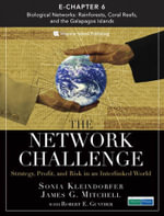 The Network Challenge (Chapter 6) : Biological Networks: Rainforests, Coral Reefs, and the Galapagos Islands - Sonia Kleindorfer
