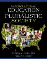 Multicultural Education in a Pluralistic Society : Making a Difference in Student Learning - Donna M. Gollnick