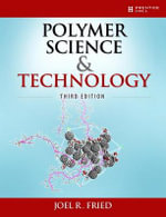 Polymer Science and Technology - Joel R. Fried