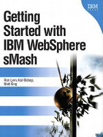 Getting Started with IBM WebSphere sMash, Portable Documents - Ron Lynn