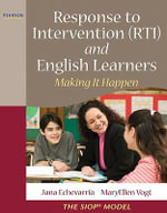 Response to Intervention (RTI) and English Learners : Making it Happen - Jana Echevarria