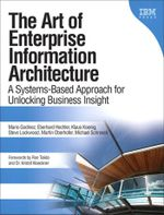 The Art of Enterprise Information Architecture : A Systems-Based Approach for Unlocking Business Insight, Portable Documents - Mario Godinez