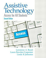 Assistive Technology : Access for All Students - Lawrence A. Beard