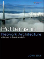 Patterns in Network Architecture : A Return to Fundamentals - John Day