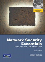 Network Security Essentials: International Version : Applications and Standards - William Stallings