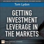 Getting Investment Leverage in the Markets - Tom Lydon