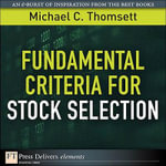 Fundamental Criteria for Stock Selection - Michael C. Thomsett