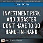 Investment Risk and Disaster Don't Have to Go Hand-In-Hand, Adobe Reader - Tom Lydon