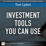 Investment Tools You Can Use - Tom Lydon