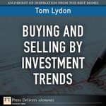 Buying and Selling by Investment Trends - Tom Lydon