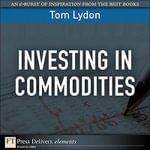 Investing in Commodities - Tom Lydon