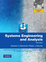 Systems Engineering and Analysis : International Version - Benjamin S. Blanchard