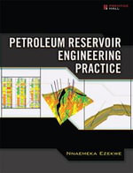 Petroleum Reservoir Engineering Practice - Nnaemeka Ezekwe