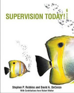 Supervision Today! with Self Assessment Library 3.4 - Stephen P Robbins