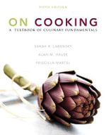 On Cooking : A Textbook of Culinary Fundamentals - Sarah R. Labensky