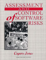 Assessment and Control of Software Risks - Capers Jones