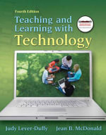 Teaching and Learning with Technology - Judy Lever-Duffy