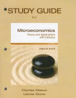 Study Guide for Microeconomics : Theory & Applications with Calculus - Charles Mason