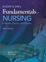 Kozier & Erb's Fundamentals of Nursing : Concepts, Process, and Practice - Audrey J. Berman