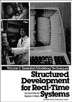 Structured Development for Real Time Systems : Essential Modelling Techniques v.2 - Paul T. Ward