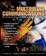 Multimedia Communications : Networking Protocols and Applications - Franklin Fa-Kun Kuo