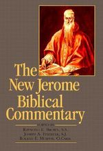 The New Jerome Biblical Commentary : Reprint - Raymond E. Brown