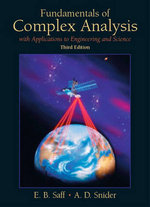 Fundamentals of Complex Analysis with Applications to Engineering, Science, and Mathematics : With Applications to Engineering and Science - Edward B. Saff