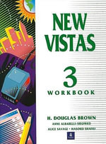 New Vistas : Student Book Workbook Bk. 3 - H Douglas Brown