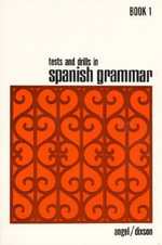 Tests and Drills in Spanish Grammar : Bk.1 - Juvenal L. Angel