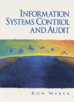 Information Systems Control and Audit - Ron Weber