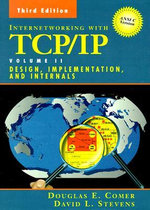 Internetworking with TCP/IP: Volume 2 : ANSI C Version: Design, Implementation, and Internals - Douglas E. Comer