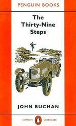 The Thirty-nine Steps : World's Classics Ser. - John Buchan