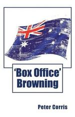 Corris Peter : Box Office Browning - Peter Corris