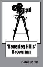 'Beverly Hills' Browning : Richard Browning : Book 2 - Peter Corris